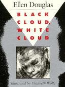 Black Cloud  White Cloud