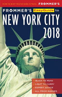 Frommer s Easyguide to New York City 2018