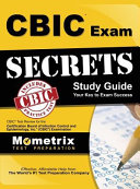 Cbic Exam Secrets  Study Guide  Cbic Test Review for the Certification Board of Infection Control and Epidemiology  Inc   Cbic  Examination