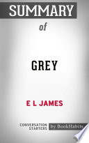 download ebook summary of grey by e l james | conversation starters pdf epub