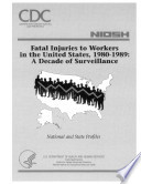 Fatal Injuries to Workers in the United States  1980 1989