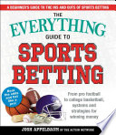 The Everything Guide to Sports Betting Responsibly And Profit Big With This Easy To Use