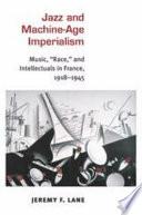 Jazz and Machine Age Imperialism