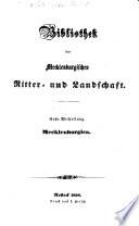 Bibliothek der Mecklenburgischen Ritter- und Landschaft. Abth. I., Abth. II., Lief. 1, 2