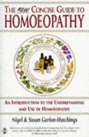 The New Concise Guide to Homoeopathy