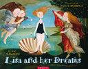 Lisa And Her Dreams : by leonardo da vinci to the...