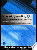 Assessing Reading 2  Changing Practice in Classrooms