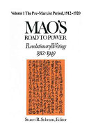 Mao S Road To Power The Pre Marxist Period 1912 1920