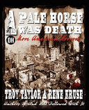 A Pale Horse Was Death And Disaster And Perhaps For