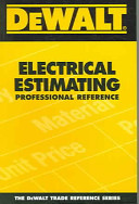 Electrical Estimating Professional Reference