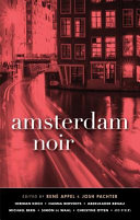 Amsterdam Noir In The European Sector Of The Akashic