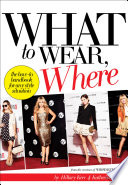 What to Wear  Where