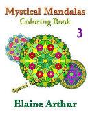Mystical Mandalas Coloring Book No  3 Special Edition