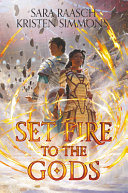 Set Fire to the Gods Book PDF
