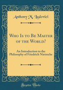 Who Is to Be Master of the World
