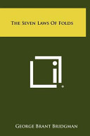 The Seven Laws of Folds