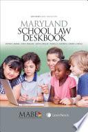 Maryland School Law Deskbook