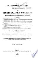 Dictionnaire g  n  ral et grammatical des dictionnaires fran  ais