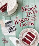 The Secret Lives of Baked Goods