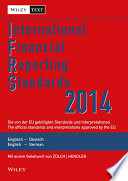 International Financial Reporting Standards  IFRS  2014   deutsch englische Textausgabe der von der EU gebilligten Standards und Interpretationen