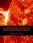 The Magnetically Dipolarized Christmas Tree Light sail Smorgasbord