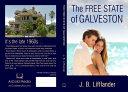 The Free State Of Galveston
