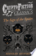 The Sign of the Spider  Cryptofiction Classics   Weird Tales of Strange Creatures