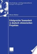 Erfolgreiche Teamarbeit in deutsch chinesischen Projekten