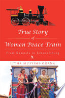 True Story of Women Peace Train