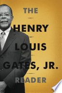 The Henry Louis Gates, Jr. Reader