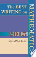 The Best Writing on Mathematics 2015