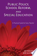 Public Policy  School Reform  and Special Education