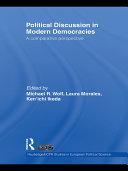 Political Discussion in Modern Democracies