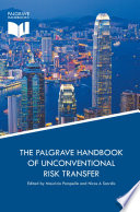 The Palgrave Handbook of Unconventional Risk Transfer Book PDF