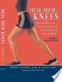 Ebook Heal Your Knees Epub Robert L. Klapper,Lynda Huey Apps Read Mobile