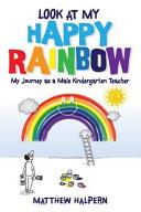 Look at My Happy Rainbow