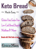Keto Bread Made Easy