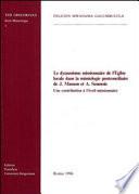Le dynamisme missionnaire de l'Eglise locale dans la missiologie postconciliaire de J. Masson et A. Seumois