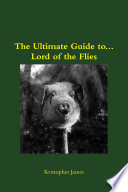 Ultimate Guide to...Lord of the Flies