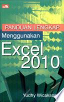 Panduan Lengkap Menggunakan Excel 2010