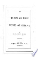 The Eminent and Heroic Women of America Book PDF