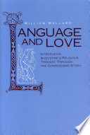 Language and Love To Augustine S Confessions With A Larger Outline