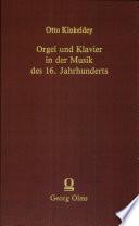 Orgel und Klavier in der Musik des 16  Jahrhunderts