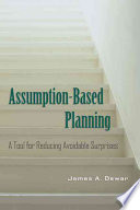 Assumption Based Planning