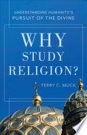 Why Study Religion