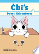 Chi's Sweet Adventures 1 : of manga's biggest name in feline cartoons...