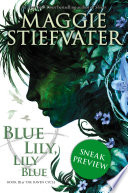 The Raven Cycle Book 3 Blue Lily Lily Blue Free Preview Edition