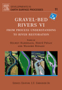 Gravel bed rivers VI   from process understanding to river restoration   6th Gravel bed rivers conference  St  Jakob i D   Austria 2005
