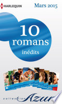 10 romans Azur in  dits   1 gratuit  no3565    3574   mars 2015