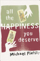 All the Happiness You Deserve
